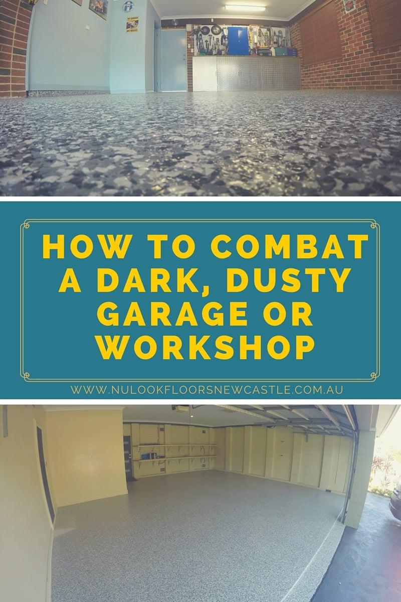 How to Combat a Dark, Dusty Garage or Workshop